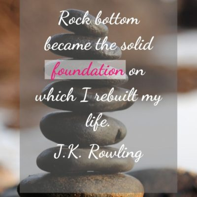 Weekend Words on Your Foundation